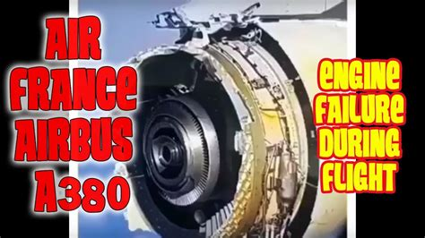 Air France A380 engine failure during flight - YouTube