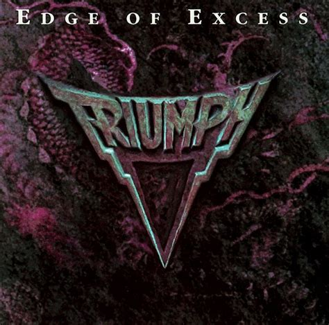 TRIUMPH Edge Of Excess reviews