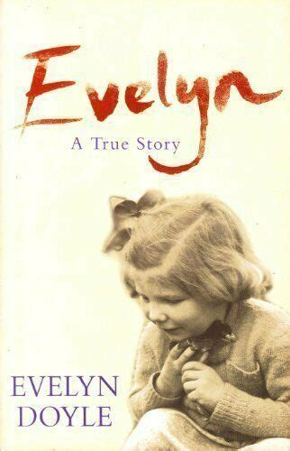 EVELYN : A TRUE STORY By Evelyn Doyle *Excellent Condition