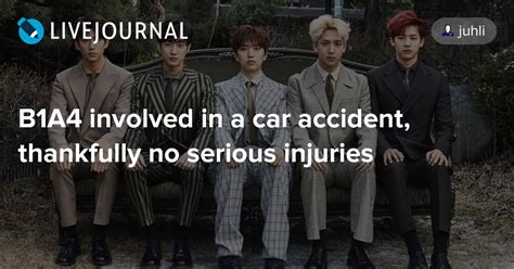 B1A4 involved in a car accident, thankfully no serious
