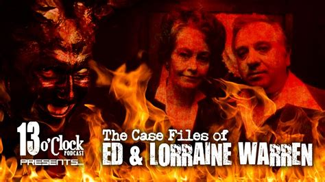 Episode 38 - Case Files of Ed and Lorraine Warren - YouTube