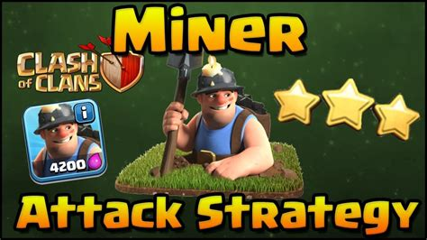 Miner attack strategy TH 11 3 star in war | COC 2017 - YouTube