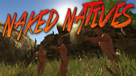 Rust: Naked Natives Attack! - YouTube